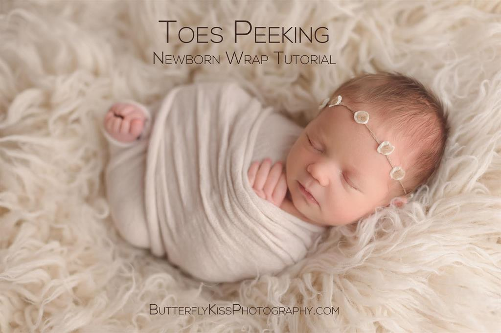 Toes Peeking Newborn Wrap Tutorial By Butterfly Kiss Photography