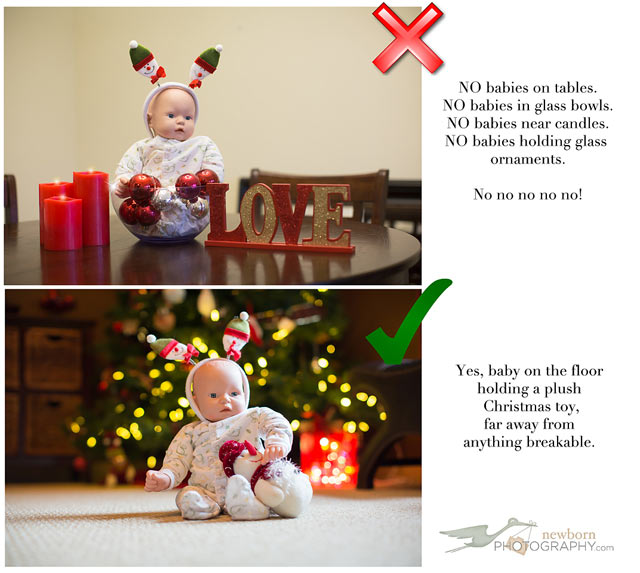 Christmas Baby Photo Tip - Never place in a glass bowl, put beside candles or by Christmas ornaments.